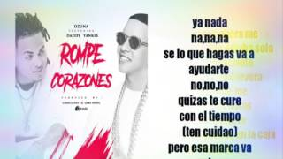 La Rompe Corazones Ozuna FT Daddy Yankee letra remix extended