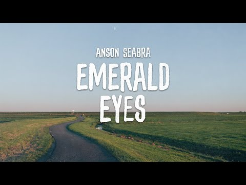 Anson Seabra - Emerald Eyes