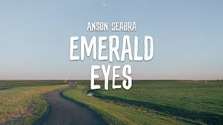 Download lagu Anson Seabra - Emerald Eyes