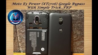 Moto E3 Power (XT1706) Frp,Google Lock Solution...