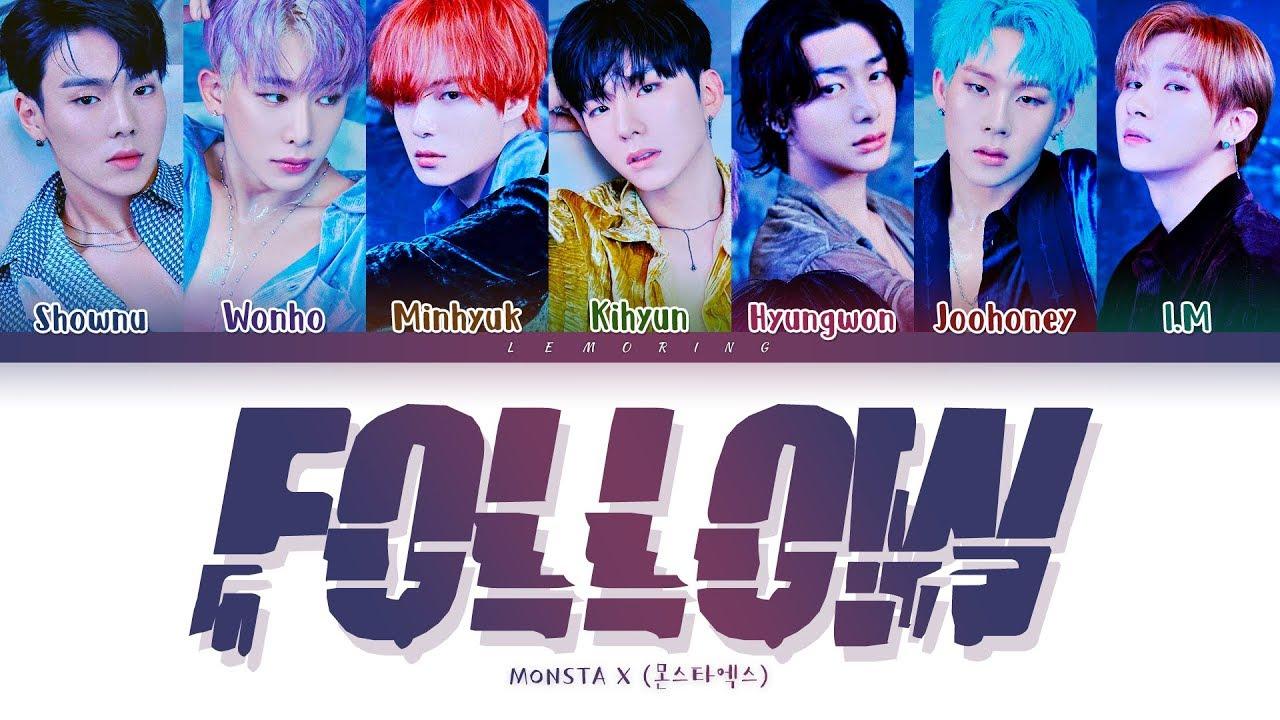 Monsta X Follow Lyrics ˪¬ìŠ¤íƒ€ì—'스 Follow Ê°€ì'¬ Color Coded Lyrics Han Rom Eng Youtube
