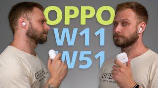 TWS для всех и каждого! | Обзор вакуумных наушников OPPO W11 и W51