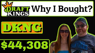 Why I Invested into DraftKings Stock DKNG?