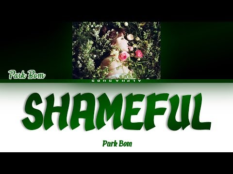 Park Bom (박봄) - Shameful(창피해) Color Coded Lyrics/가사 [Han|Rom|Eng]