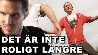DET ÄR INTE ROLIGT LÄNGRE (Ft. Malvin Studios)