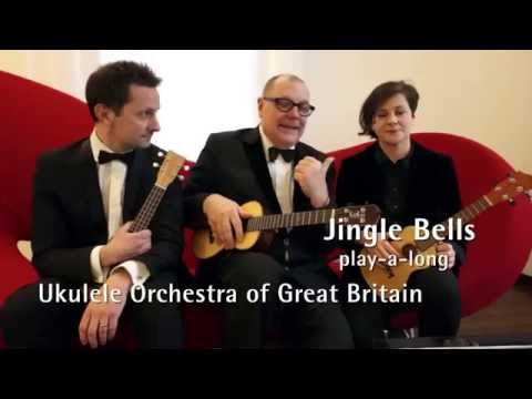 The Ukulele Orchestra of Great Britain Jingle Bells Tutorial