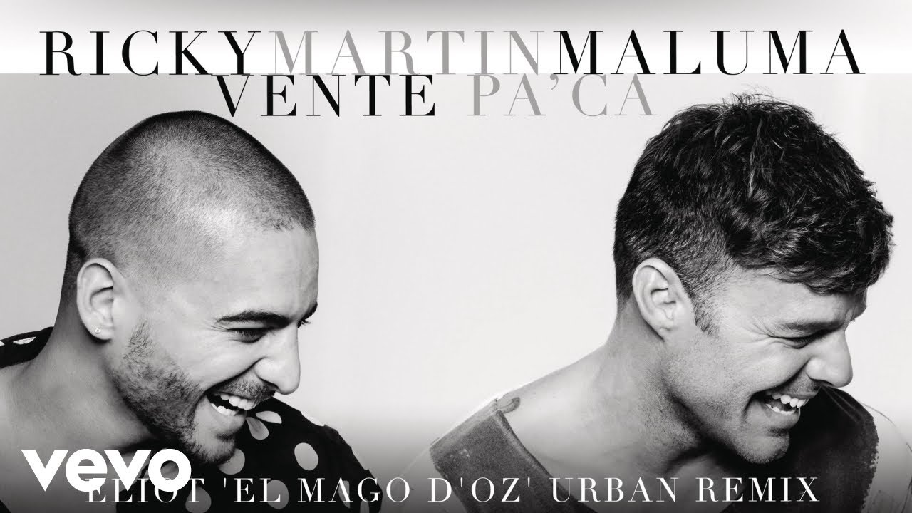 Ricky Martin — Vente Pa / Ca (Eliot  /El Mago D /Oz / Urban Remix)[Cover Audio] ft. Maluma