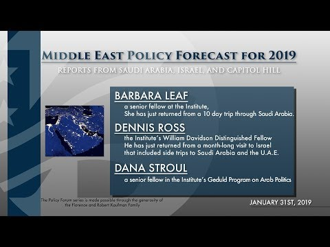 Reports from Saudi Arabia, Israel, and Capitol Hill: Middle East Policy Forecast for 2019