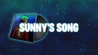 Fortnite - Sunny's song (Lyrics)