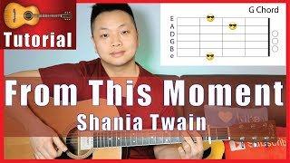 From This Moment - Shania Twain Guitar Tutorial | NO CAPO