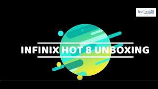 Infinix HOT 8 Unboxing
