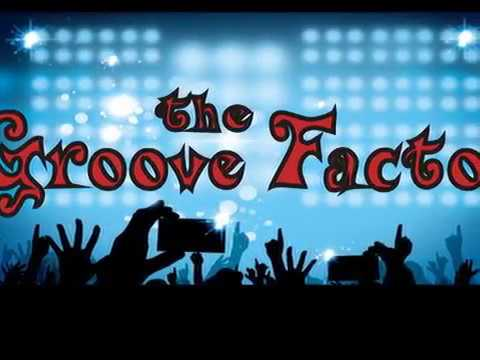the Groove Factor promo