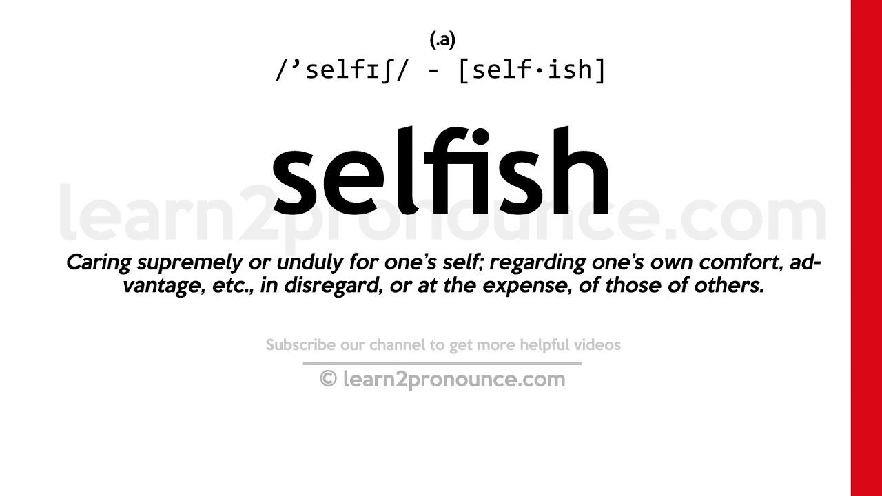 How to pronounce Selfish  English pronunciation