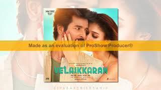 Velaikkaran  Video Songs Download, Velaikkaran Complete Review and specification
