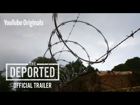 The Deported I Official Trailer