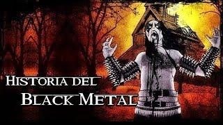 LA HISTORIA DEL BLACK METAL