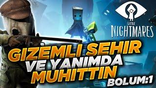 SIKI TUTUN MUHİTTİN !! | Little Nightmares 2 | Bölüm 1