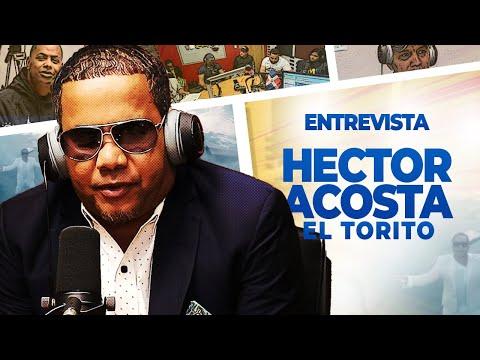 Entrevista A Hector Acosta El Torito