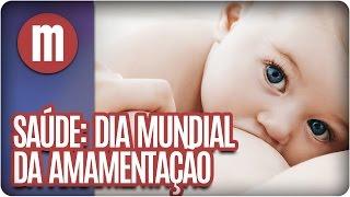 Dia Mundial Da Amamentação - Mulheres 01/08/16