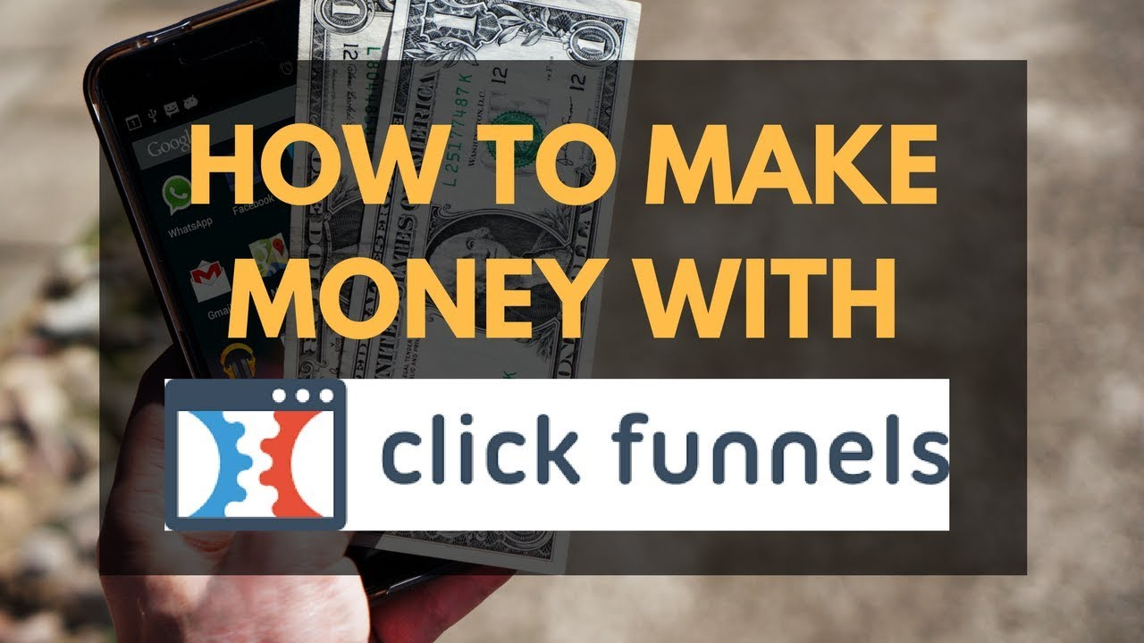 HOW TO MAKE MONEY WITH CLICKFUNNELS - $8,907.84 IN EARNINGS