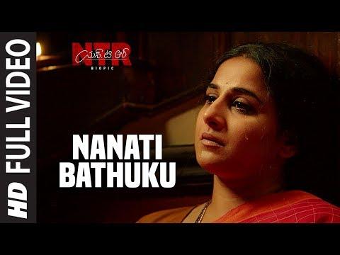 Nanati Bathuku Video Song | NTR Biopic Video Songs | Nandamuri Balakrishna | MM Keeravaani