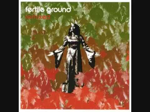 Fertile Ground - Let the Wind Blow (Oneness of Two Mix)