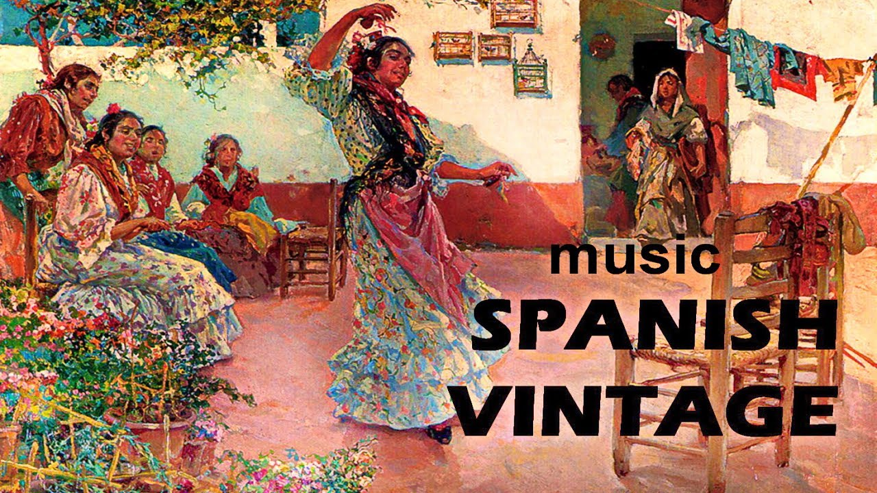 RELAXING SPANISH GUITAR MUSIC BEST Of VINTAGE LATIN CAFE PASSIONATE INSTRUMENTAL ROMANTIC Mix