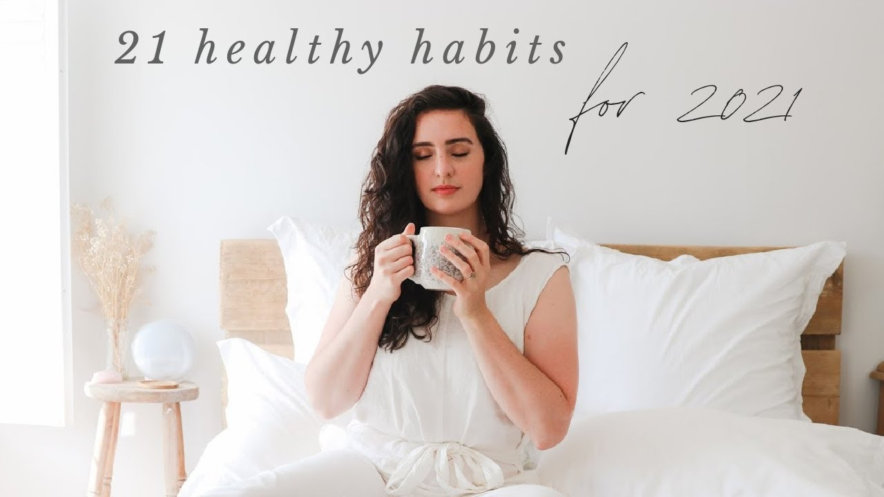 <div>21 Healthy Habits & Goals to Change Your Life in 2021</div>