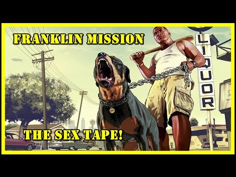 GTA 5, Franklin - Sex tape mission