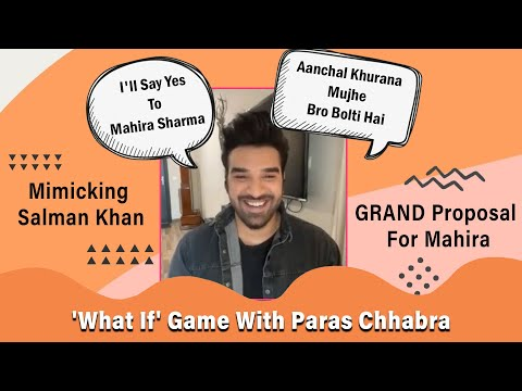 Paras Chhabra Plays The RISKY 'What If' Game | Mahira Sharma | Aanchal Khurana | Salman Khan & More