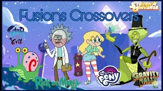 Fusions And Fusions Crossovers #5 (Gravity Falls,Rick And Morty,MLP,SU, Undertale e etc..)