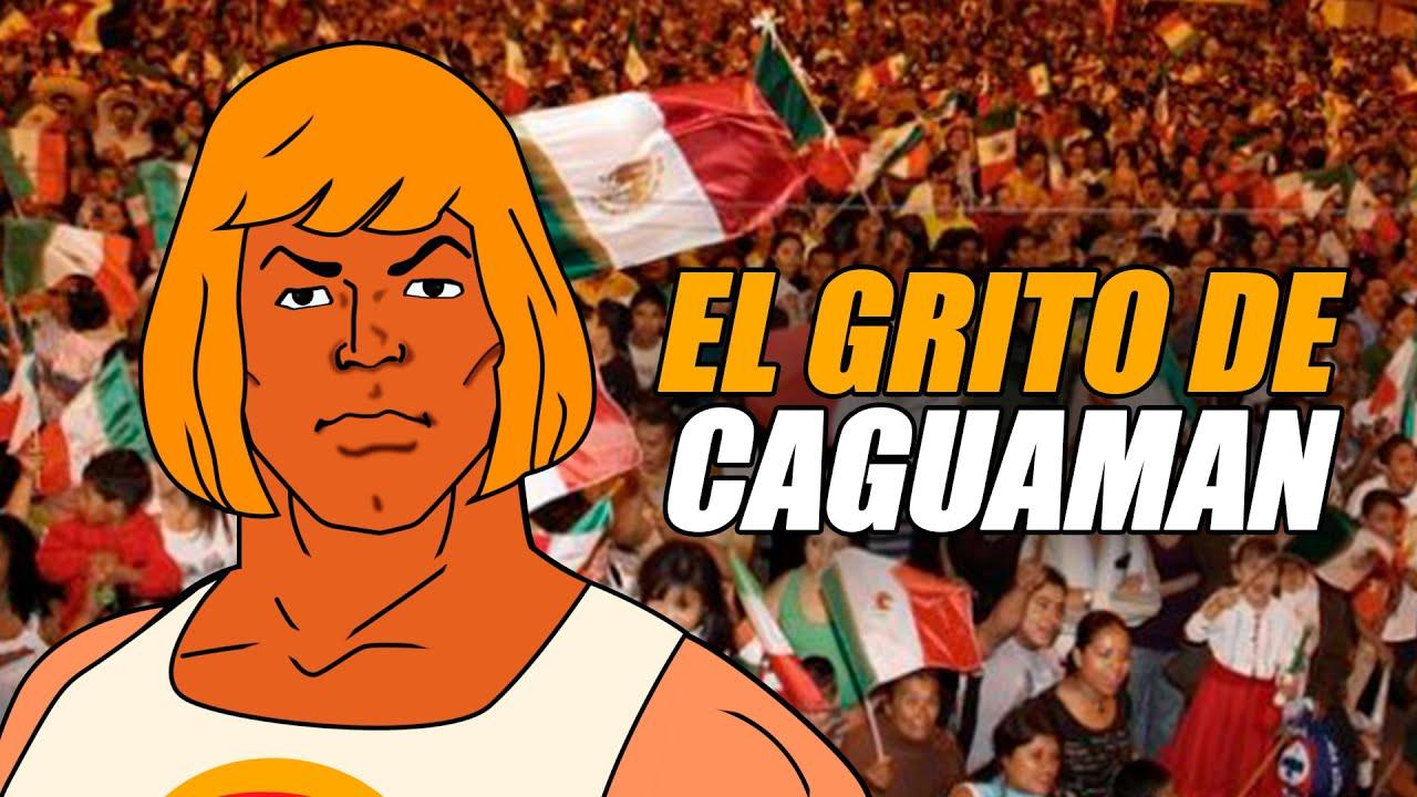 CAGUAMAN I EL GRITO DE CAGUAMAN I VIVA MÉXICO CULEBRAS