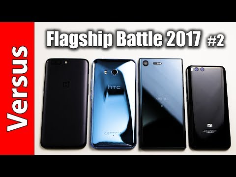 Flagship Battle 2017 #2 | OnePlus 5 vs HTC U11 vs Sony Xperia XZ Premium vs Xiaomi Mi6