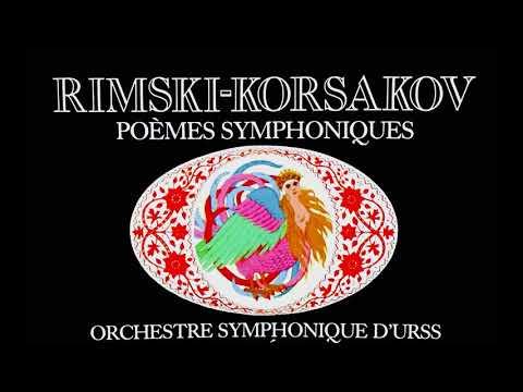 Rimsky-Korsakov - The Symphonic Poems (reference recording : Yevgeny Svetlanov)