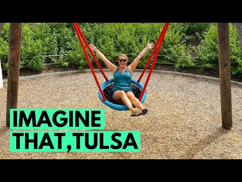 Imagine That! The Gathering Place, Woolaroc, And The Pioneer Woman: Tulsa, Oklahoma