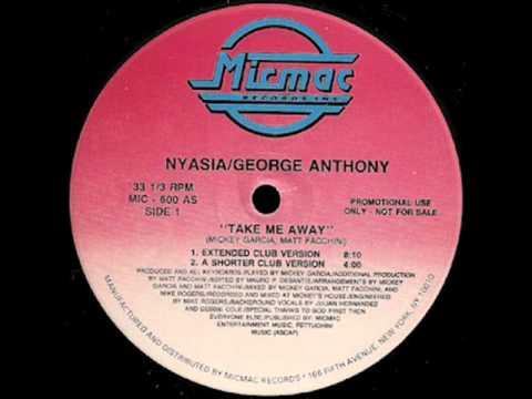 NYASIA & GEORGE ANTHONY- TAKE ME AWAY