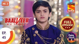 Baalveer Returns - Ep 45 - Full Episode - 11th November, 2019
