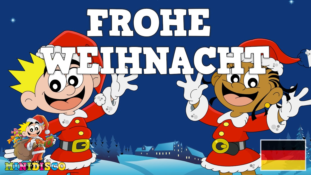 Frohe Weihnacht | Weihnachtslieder | FROHE WEIHNACHTEN ...