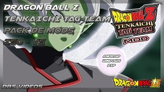 DRAGON BALL Z TENKAICHI TAG TEAM - PACK DE MODS V5 - ISO +SAVEDATA Y LISTA - DBS VIDEOS