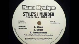 Mama Mystique - Styles I Murder