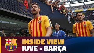 INSIDE TOUR: Behind the scenes Juve - Barça (ICC 2017)