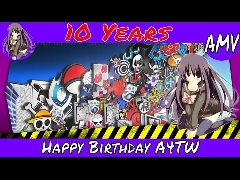 ☠[A4TW] AMV | Happy Birthday A4TW (Hardstyle)(Frenchcore)(Various Anime's in the Mix)