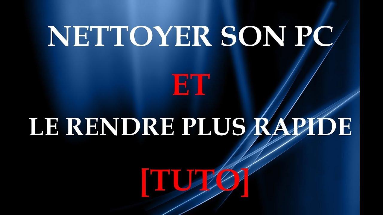nettoyer son pc youtube