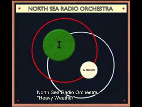 North Sea Radio Orchestra - Heavy Weather