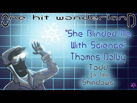 ONE HIT WONDERLAND: She Blinded Me with Science  Thomas Dol