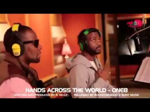 Hands Across the World -R. Kelly feat Matt Seigneur Lion, 2Face, Fally Ipupa, Amani....-one8
