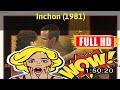 [ [R3V1EW M0V1E] ] No.9 #Inchon (1981) #The9908bbuwb