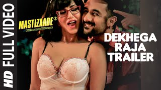 Dekhega Raja Trailer FULL VIDEO SONG , Mastizaade , Sunny Leone, Tusshar Kapoor, Vir Das , T Series