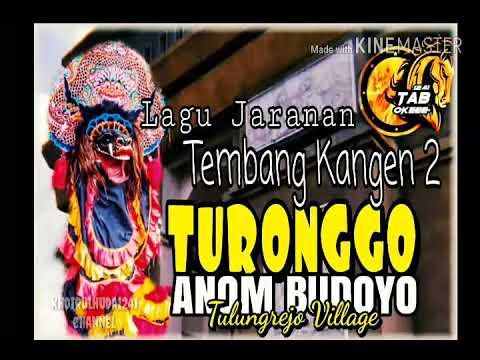 Tembang Kangen 2_Turonggo Anom Budoyo_Yoswa Permadhi wirosworo