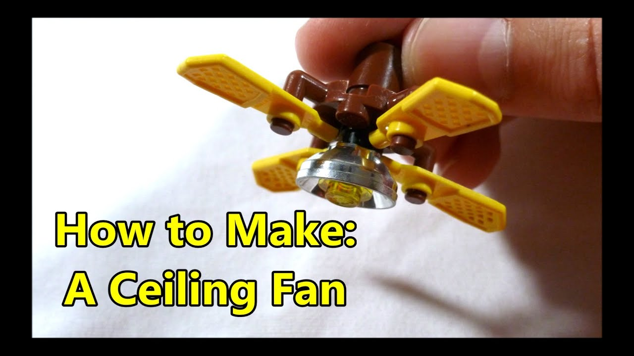 How To Make A Lego Scale Ceiling Fan Youtube